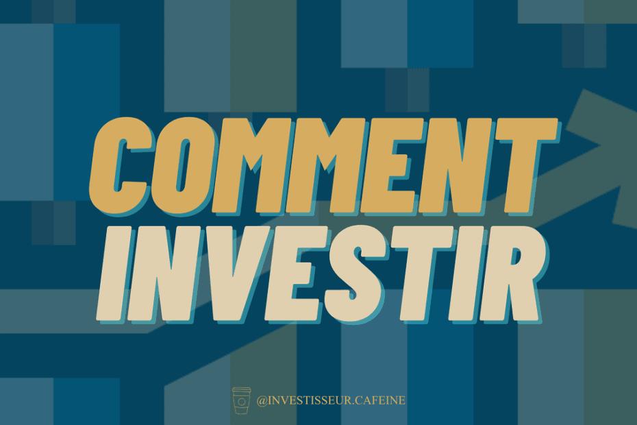 IC_Comment_Investir